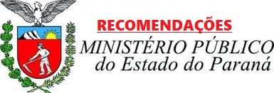 RECOMENDAÇÕES MINISTÉRIO PÚBLICO